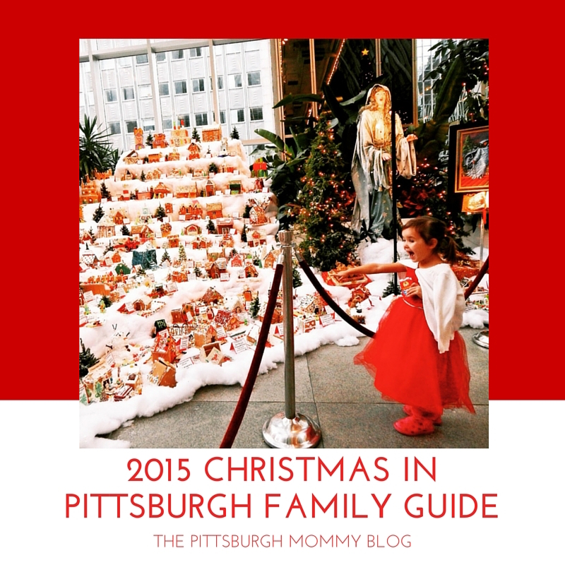 2015 Christmas in Pittsburgh Family Guide